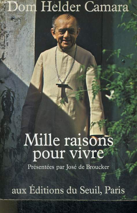 Mille raisons pour vivre - présentées par José de Broucker