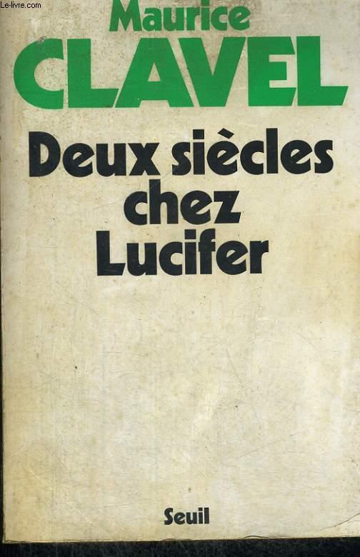 Deux siècles chez Lucifer