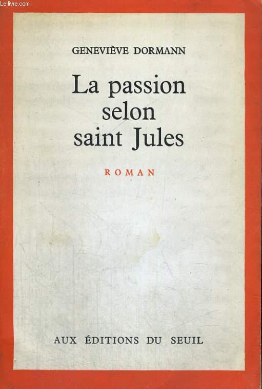 La passion selon saint Jules