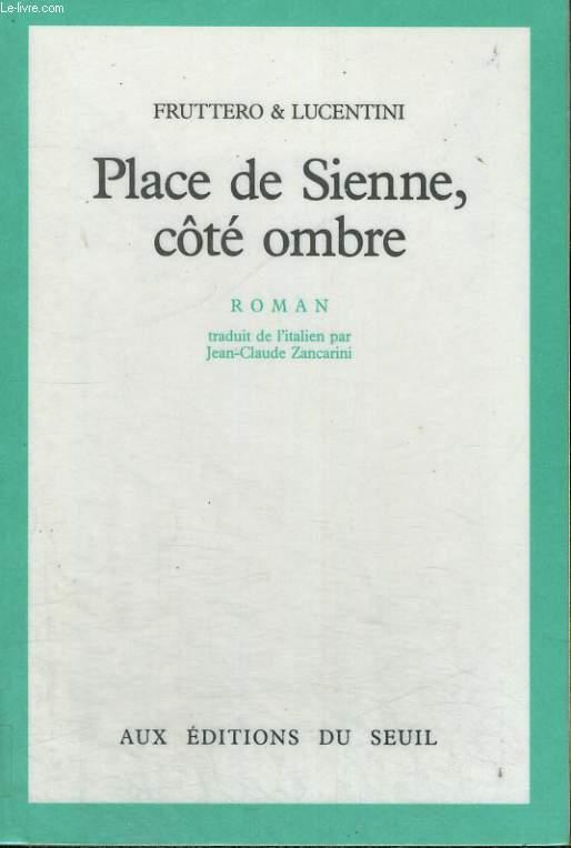 Place de Sienne, côté ombre