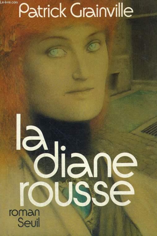 La Diane rousse
