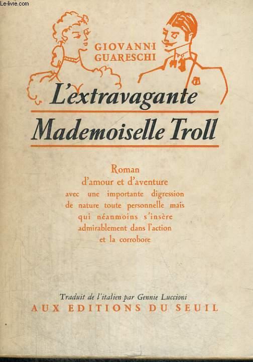 L'extravagante Mademoiselle Troll