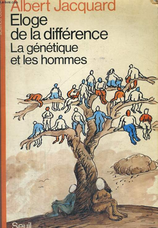 Eloge de la différence - la génétique et les hommes