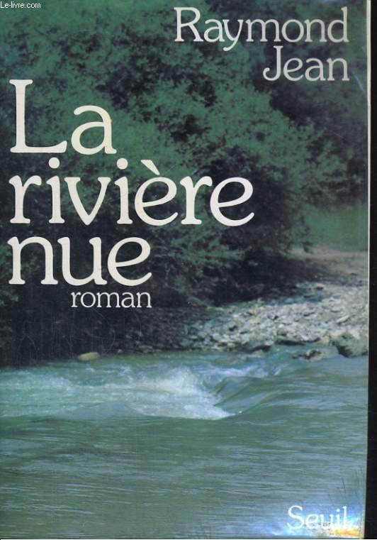 La rivière nue