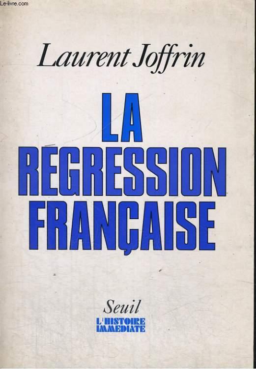 La Régression française
