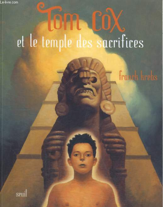 Tom Cox et le temple des sacrifices