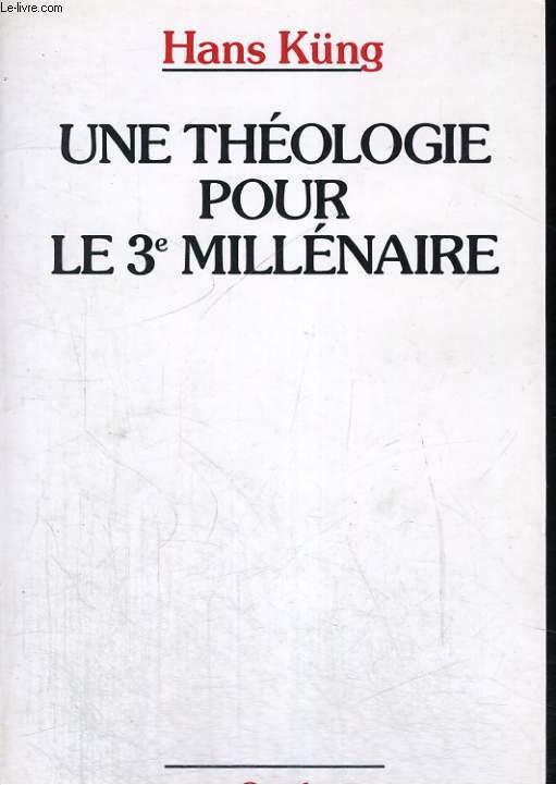 Une théologie pour le 3e millénaire