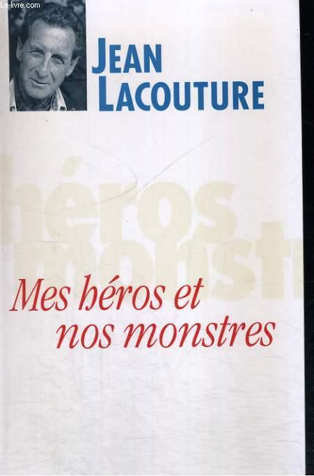 Mes héros et nos monstres ou le temps des démiurges