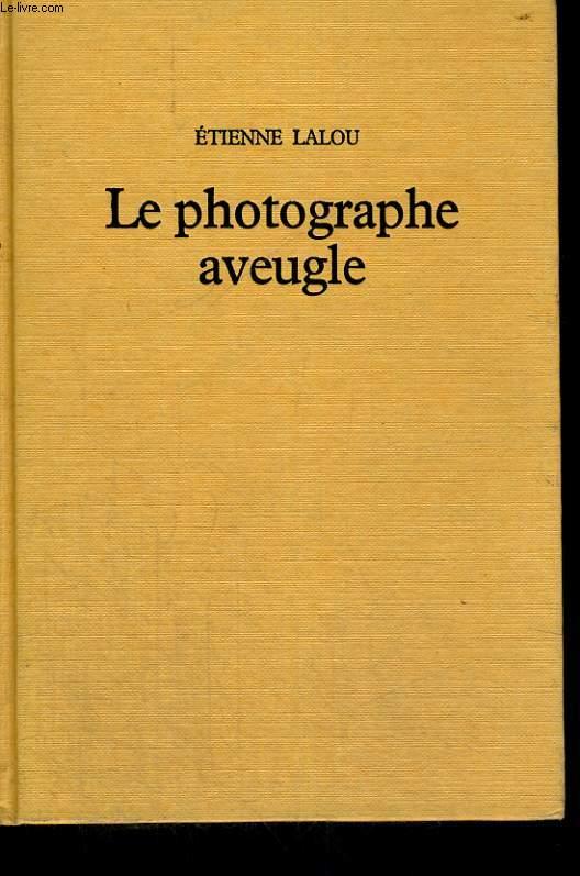 Le photographe aveugle