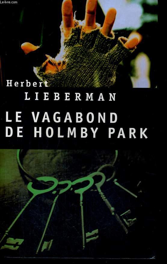 Le vagabond de Holmby Park