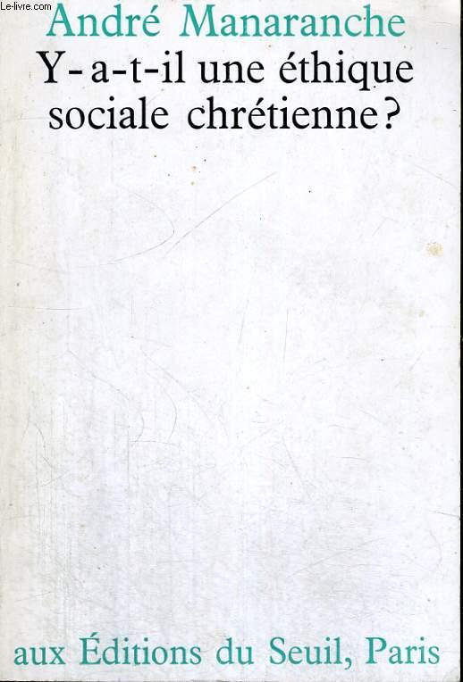Y-a-t-il une éthique sociale chrétienne?