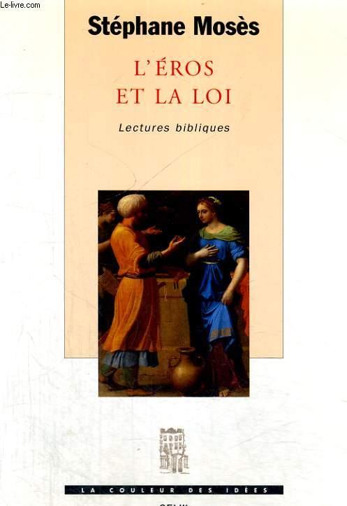 L'Eros et la loi - lectures bibliques
