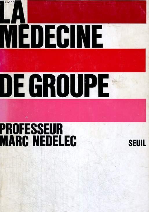 La Médecine de groupe