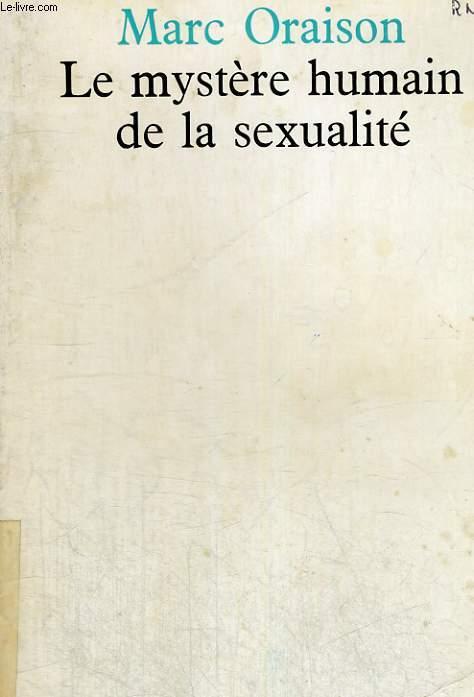 Le mystère humain de la sexualité