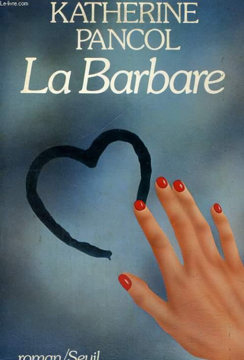 La Barbare