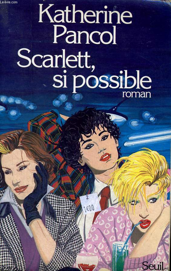 Scarlett, si possible
