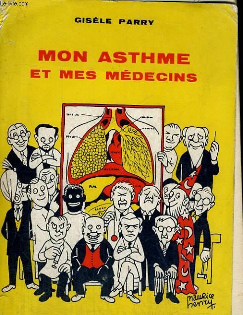 Mon asthme et mes médecins