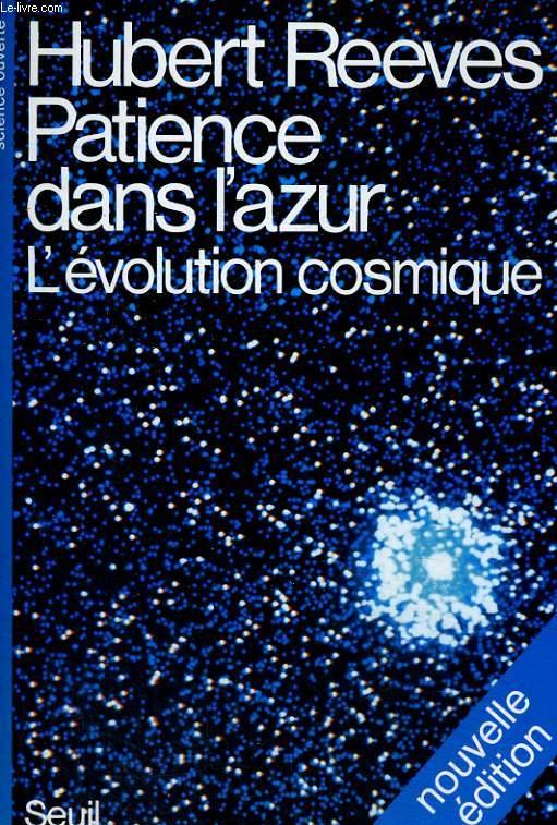 Patience dans l'azur - L'évolution cosmique