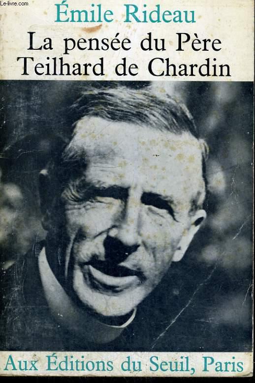 La pensée du père Teilhard de Chardin