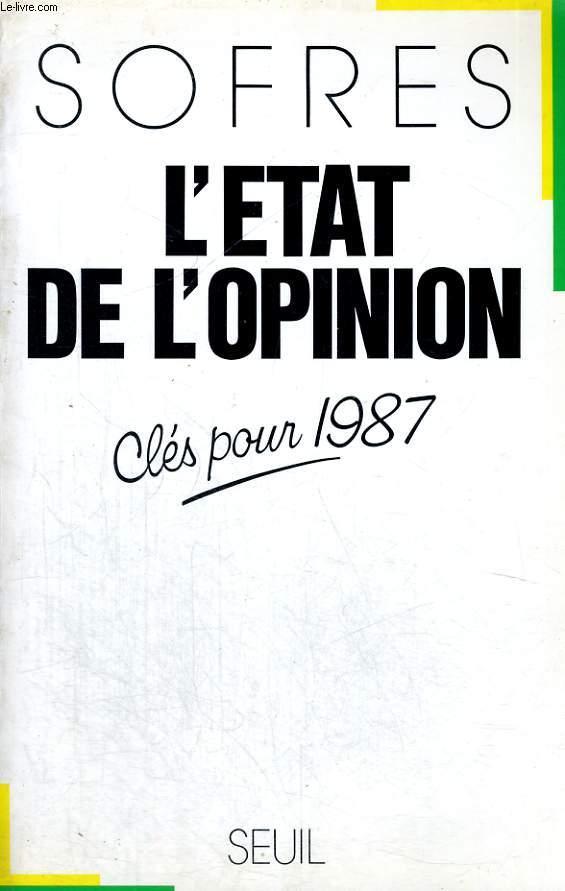 L'Etat de l'opinion - clés pour 1987