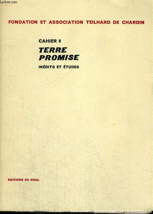 Cahier 8. Terre promise