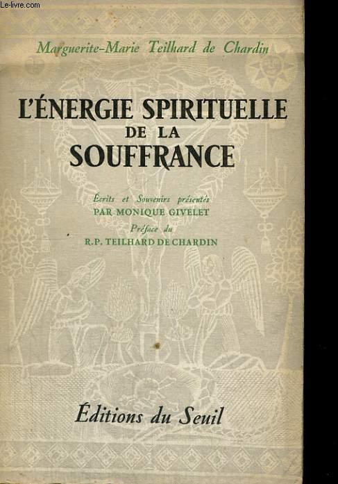 L'énergie spirituelle de la souffrance