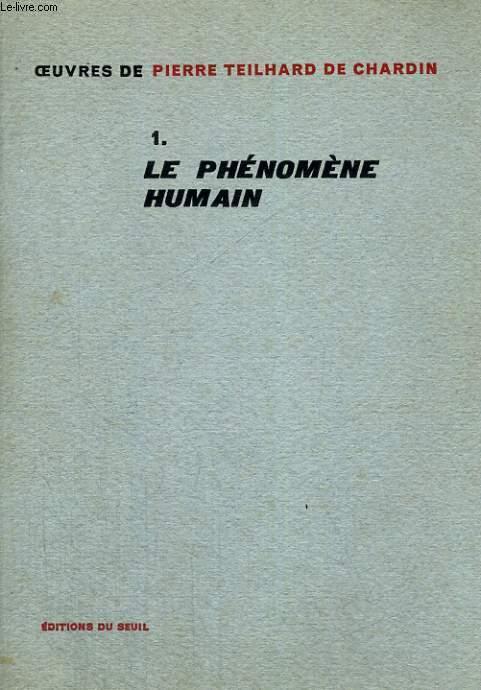 I. Le phénomène humain