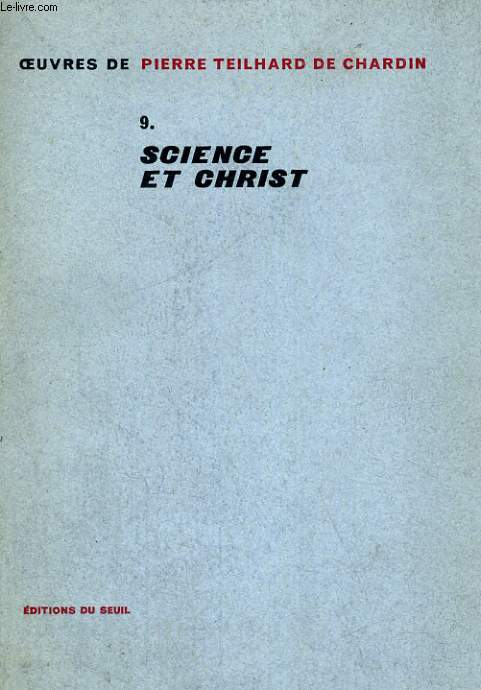 Oeuvres 9. Science et Christ