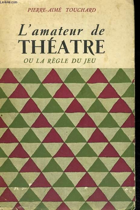 L'amateur de Théâtre ou la règle du jeu