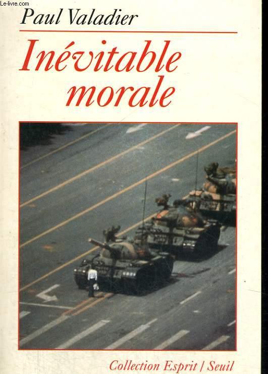 Inévitable morale