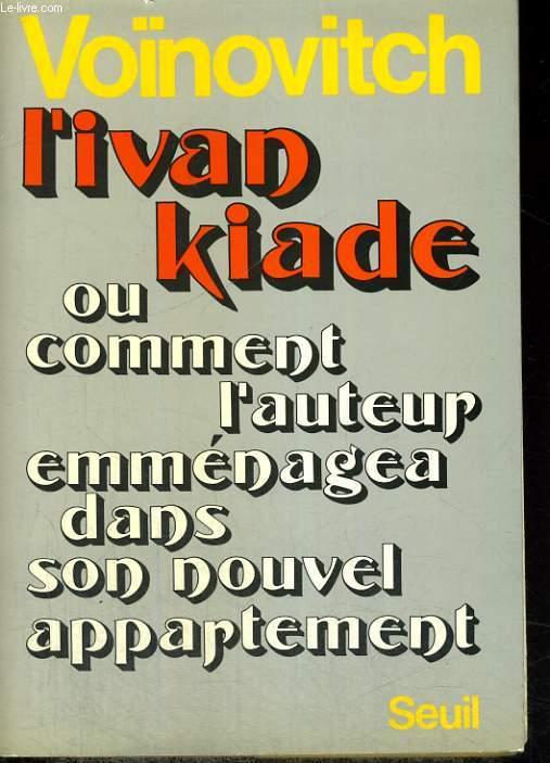 L'Ivankiade ou comment l'auteur emménagea dans son nouvel appartement