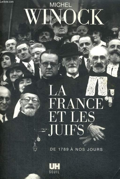 La France et les Juifs - de 1789 à nos jours