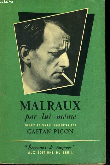 Malraux - Collection Ecrivains de toujours n°12