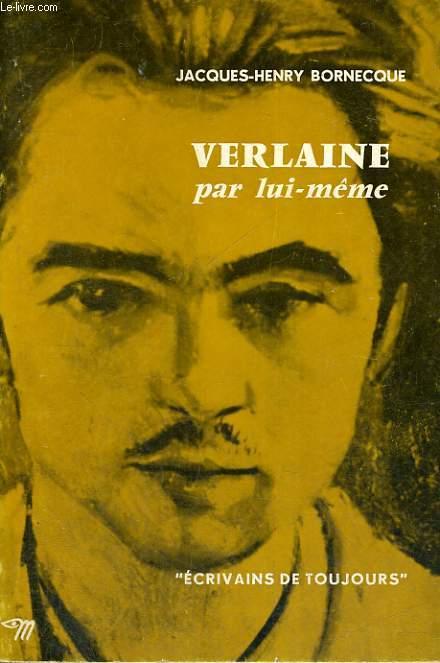 Verlaine par lui-même - Collection Ecrivains de toujours n°72
