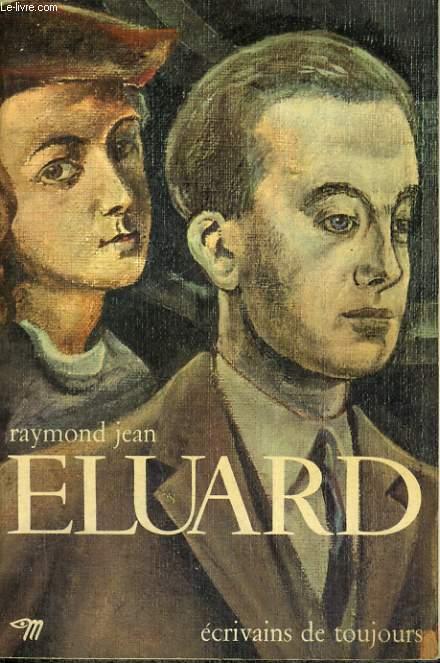 Paul Eluard par lui-même - Collection Ecrivains de toujours n°79