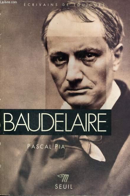 Baudelaire - Collection Ecrivains de toujours