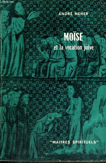 MOISE ET LA VOCATION JUIVE - Collection Maîtres spirituels n°8