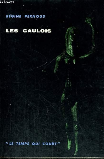 LES GAULOIS - Collection Le temps qui court n°1