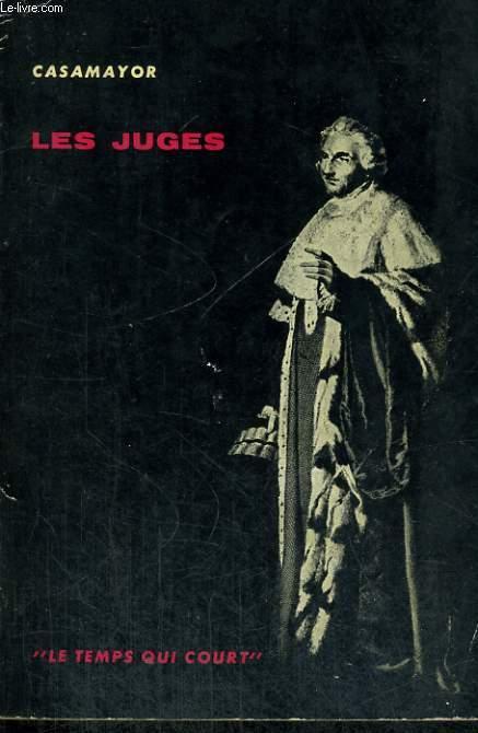LES JUGES - Collection Le temps qui court n°7