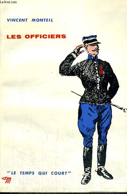 LES OFFICIERS - Collection Le temps qui court n°8