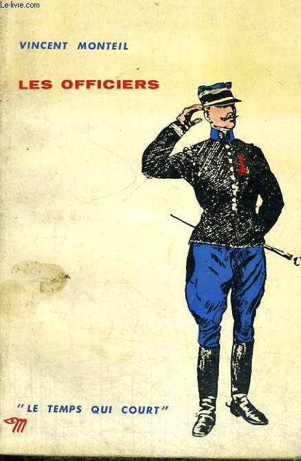 LES OFFICIERS - Collection Le temps qui court n°8