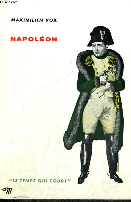 NAPOLEON - Collection Le temps qui court n°14