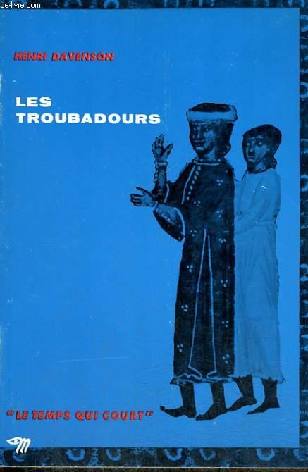LES TROUBADOURS - Collection Le temps qui court n°23