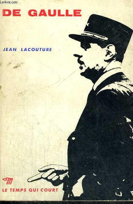 DE GAULLE - Collection Le temps qui court n°38