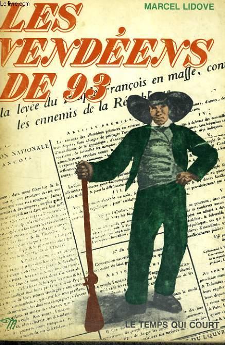 LES VENDEENS DE 93 - Collection Le temps qui court n° 41
