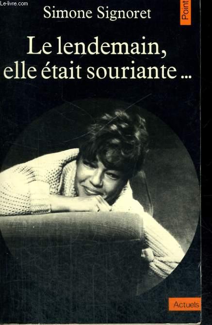 LE LENDEMAIN ELLE ETAIT SOURIANTE... - Collection Points A42