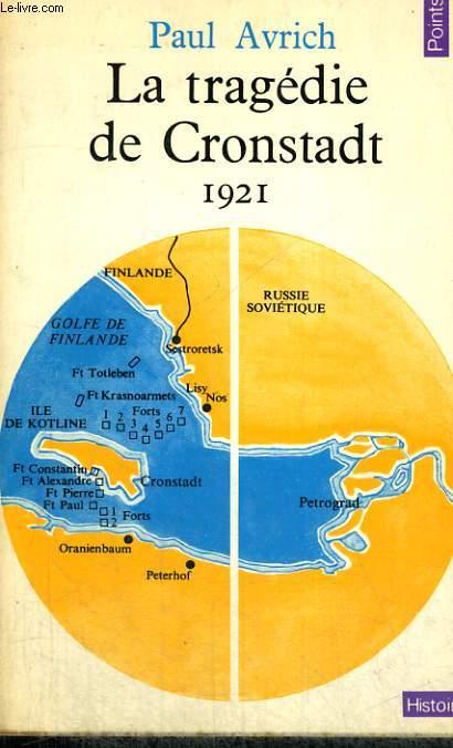 LA TRAGEDIE DE CRONSTADT 1921 - Collection Points Histoire H18