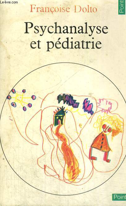 PSYCHANALYSE ET PEDIATRIE - Collection Points n°69