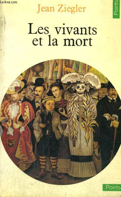 LES VIVANTS ET LA MORT - Collection Points n°90
