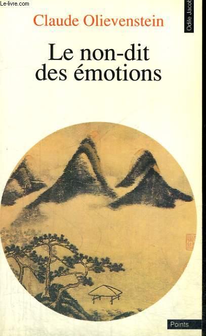 LE NON-DIT DES EMOTIONS - Collection Points Odile Jacob OJ6